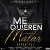 Me Quieren Matar (Letra) - Kendo Kaponi Ft. Farruko, Anuel AA, Cosculluela, Ozuna, Juanka Y Mas Portada del disco