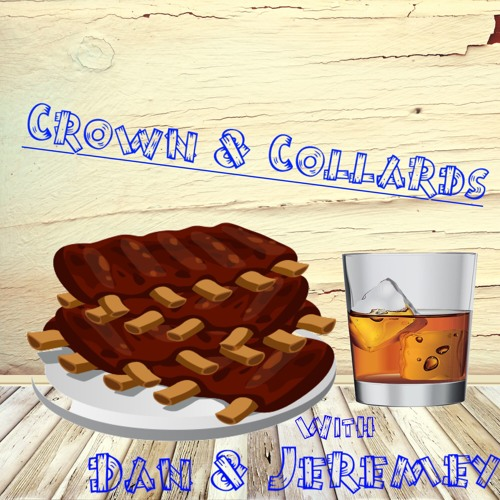 Crown & Collards Episode 140: Buffet Blues