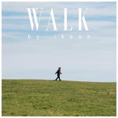 Walk (Free Download)