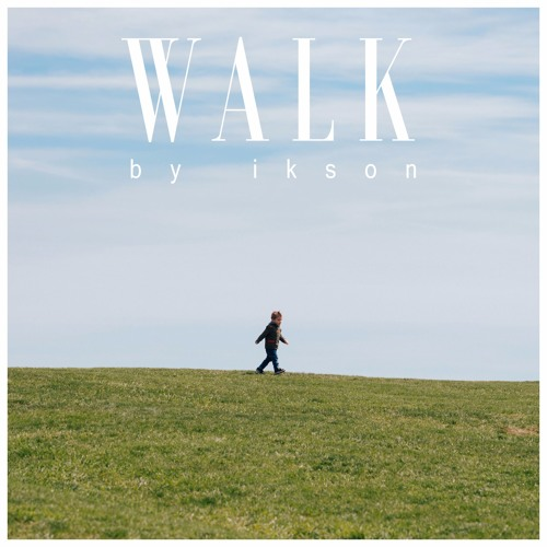 Walk (Free Download)