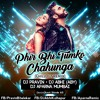 Main Phir Bhi Tumko Chahunga (Chillout Mix) Dj Pravin Remix Dj Abhi (ABY) Dj Aparna Mumbai