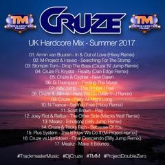 Cruze - UK Hardcore Mix - Summer 2017 (FREE DOWNLOAD)