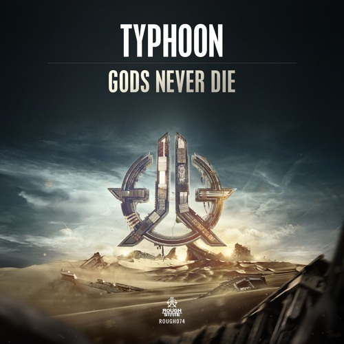 Typhoon - Gods Never Die [OUT NOW]