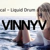 Vocal - Liquid Drum and Bass - Liquid / Vocal / Rolling