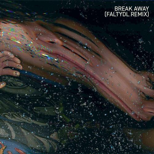 Break Away (Falty DL Remix)