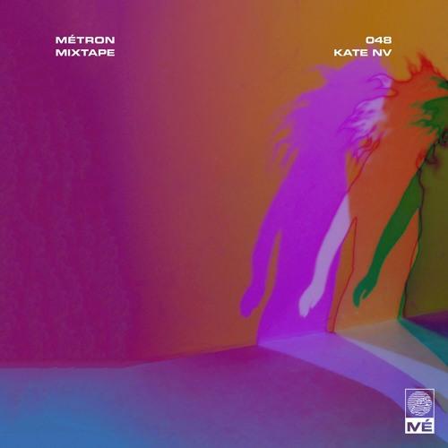 Métron Mixtape - 048 - Kate NV
