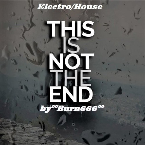 THIS IS NOT THE END (Single Release 30.March 2018 ALL STORES/check  Description for more Links)