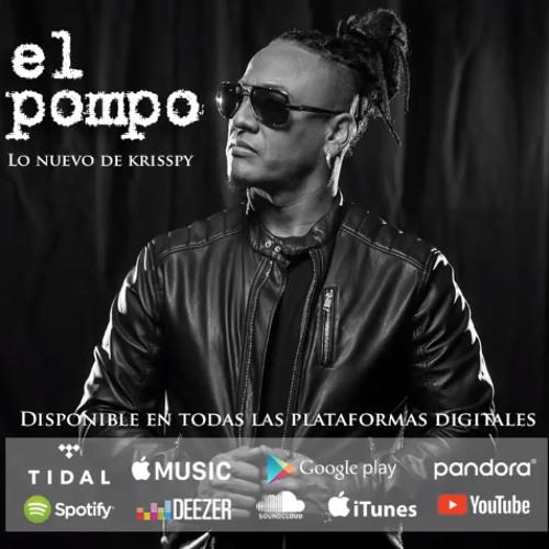 Krisspy El Flow @KrisspyFlow - El Pompo @CongueroRD @JoseMambo