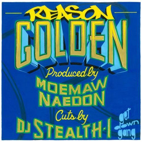 Golden (w/ cuts by DJ Stealth)