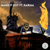 Download Ryan Browne - Make It Out ft. Karma