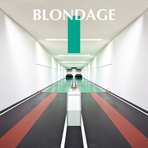 Blondage - Call It Off