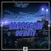Moresaw- Infinity [JD4D Exclusive]