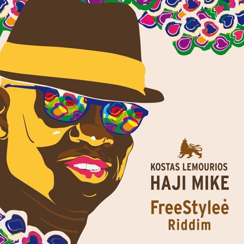 FreeStylee Riddim ft. Haji Mike