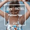 Nyers X Factuel - Precious Tape #14 mp3