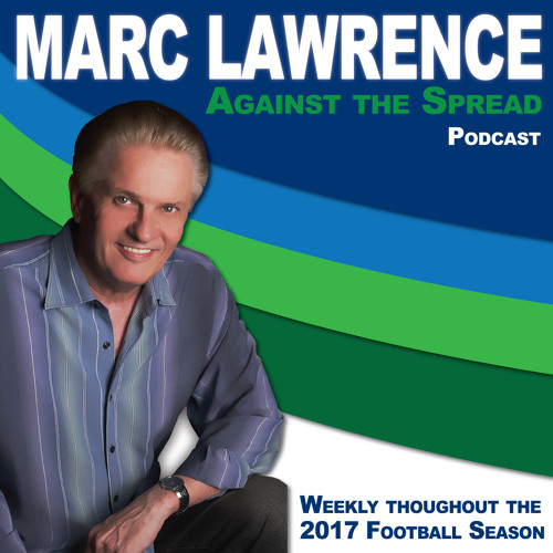 2017-10-04 - Marc Lawrence...Against the Spread