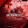 Ki-Ri - Bushido [OUT NOW on Beatport]