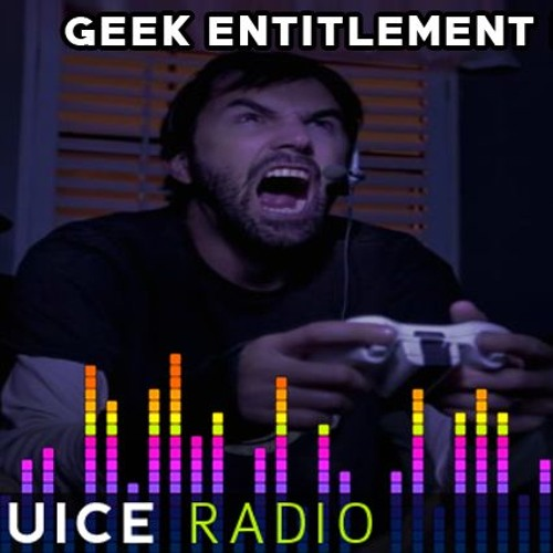 GEEK ENTITLEMENT II: GAMING