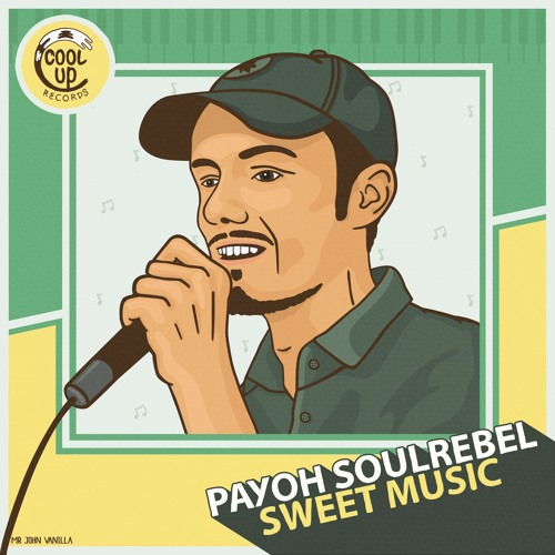 Payoh SoulRebel - Sweet Music (Cool Up Records)