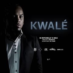 DJ Ritchelly - Kwale (Ft. NGA) (Prod. By Madkutz)