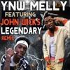 Ynw Melly Ft John Wicks Sniper Gang Legendary Remix Mp3