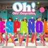ACAPELLA Girl's Generation - OH! Spanish ver(Cover Grupal)