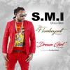Dream Girl - SMI Dolla Sign