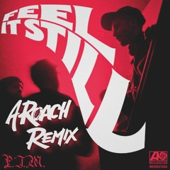 Portugal. The Man - Feel It Still (A-Roach Remix)