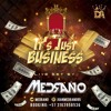 It`s Just Business - Live Set By Medrano