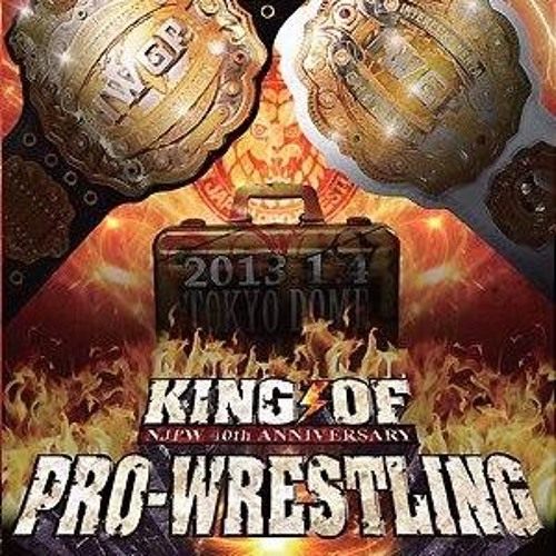 Strong Style History 8 - KING OF PRO-WRESTLING (2012)