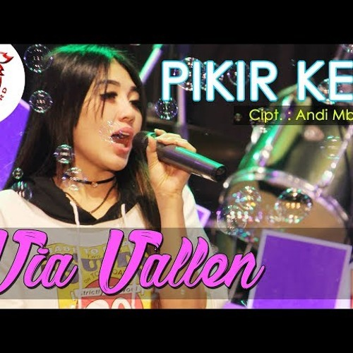 Download Lagu Via Vallen - Pikir Keri - OM.SERA