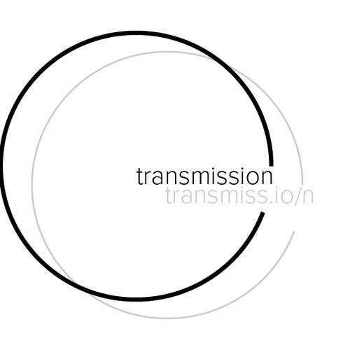 Transmission: Sound Excerpts