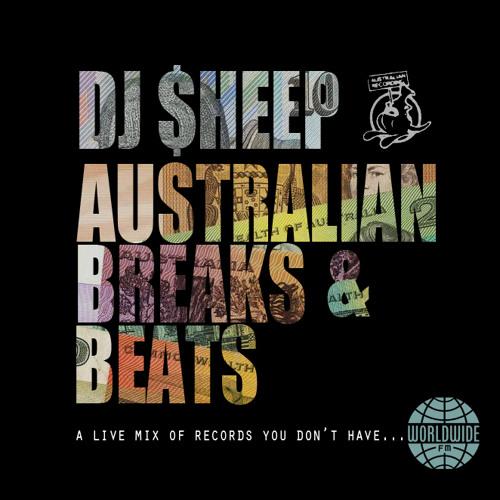 Australian Breaks & Beats: Worldwide FM Mix