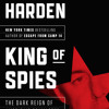 King of Spies by Blaine Harden, read by Mark Bramhall