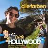 Alle Farben - Little Hollywood (Fifthychild Handsup Bootleg Edit)