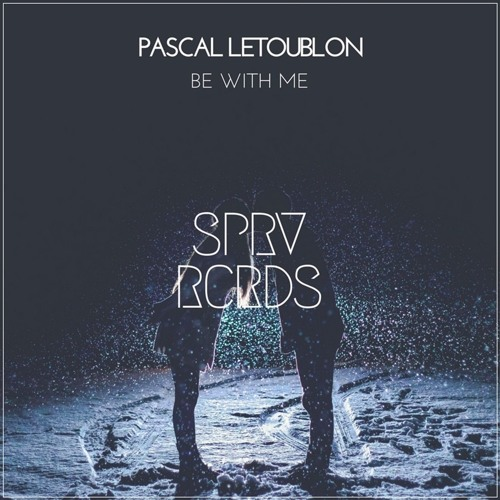 Pascal Letoublon - Be With Me