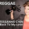 Tessanne Chin - Back To My Love Reggae RemiX