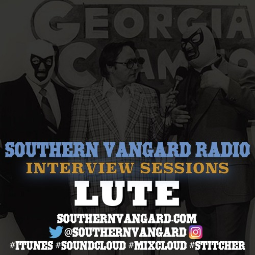 Lute - Southern Vangard Radio Interview Sessions
