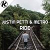 Justin Petti & Metro - Ride