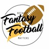 Because Fantasy Football Matters: Have No Fear Start These Guys Here
