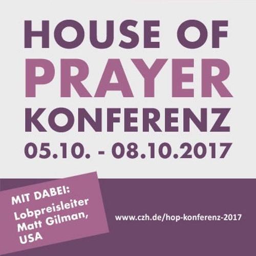 House of Prayer Konferenz 2017