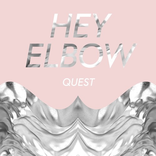 Hey Elbow - Quest