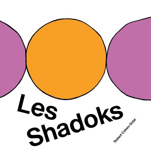 Robert Cohen-Solal - Les Shadoks (50th Anniversary Edition) (Megamix)
