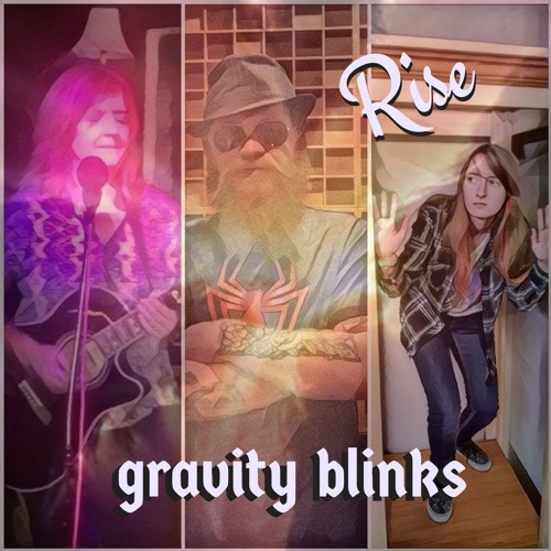 Rise by Gravity Blinks