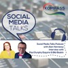 Social Media Talks Podcast Interview with Bibi Baskin and Paul Dunphy Esquire Relationship Building