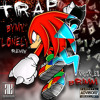 "Knuckles Brimm x ""Trap By My Lonely"" SquidNice Remix !"