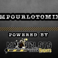 ★★★ Mpourloto Greek Nights Radio Mix Vol 10 ★★★
