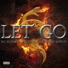 Tech N9ne Collabos - Let Go (Big Scoob ft. Tech N9ne & Darrein Safron)