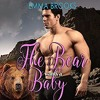 Audiobook The Bear Wants A Baby Bbw Mail Order Bride Paranormal Shifter Romance Mp3
