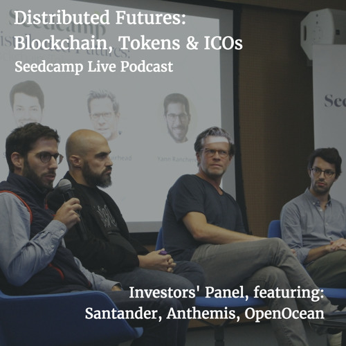 'Distributed Futures': Blockchain, Tokens and ICOs - Investors' Panel