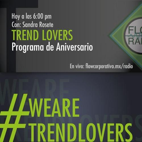 Trend Lovers 098 - Programa de Aniversario